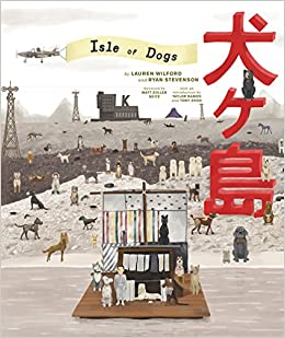 isle of dogs the screenplay