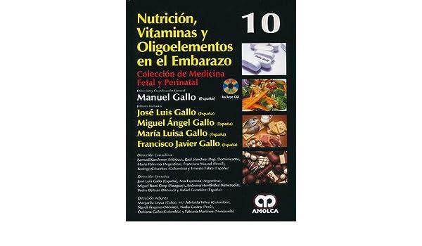 NUTRICION, VITAMINAS Y OLIGOELEMENTOS EN EL EMBARAZO + DVD: Amazon.es: M. Gallo: Libros