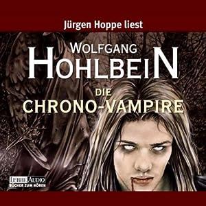 Die Chrono-Vampire Hörbuch