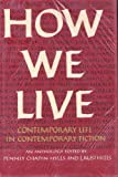 img - for How We Live : Contemporary Life in Contemporary Fiction book / textbook / text book