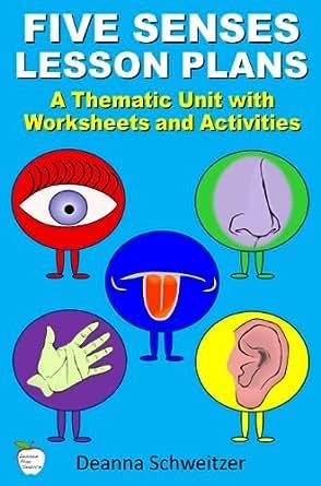 Amazon.com: Five Senses Lesson Plans eBook: Deanna Schweitzer ...
