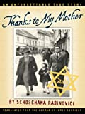 Thanks to My Mother by Schoschana Rabinovici front cover