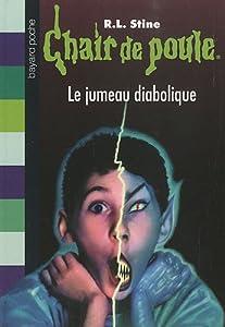 """Afficher """"Chair de poule Jumeau diabolique (Le)"""""""