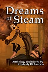 Dreams of Steam Kindle Edition