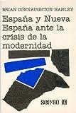 España y la Nueva España ante la crisis de la modernidad (SEP/80) (Spanish Edition)