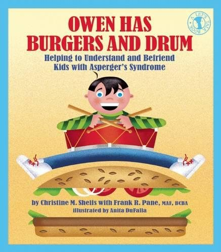 Owen Has Burgers and Drum: Helping to Understand and Befriend Kids with Asperger's Syndrome (Let's Talk)