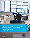 Mastering Windows 7 Deployment, Aidan Finn and Darril Gibson, 0470600314