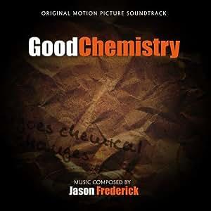 Good Chemistry (Original Motion Picture Soundtrack)