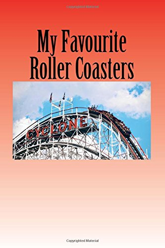 My Favourite Roller Coasters: journal / notebook pdf