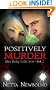 Positively Murder