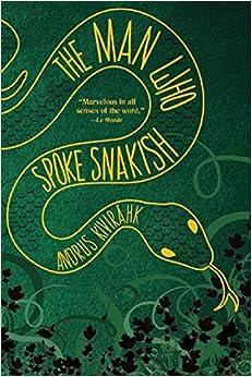 Book The Man Who Spoke Snakish