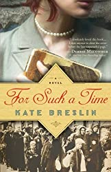 For Such a Time by Kate Breslin (2014-04-01)
