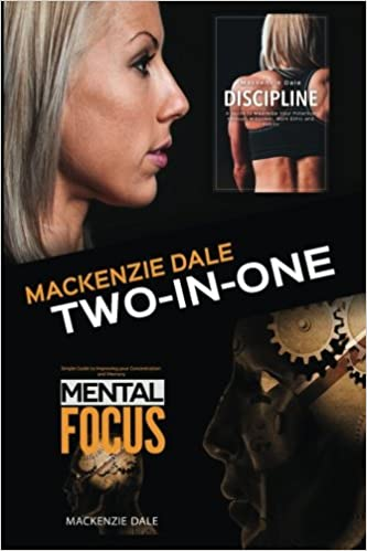 Mental Focus and Discipline: Simple Guide to Improving your