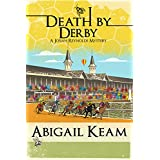 Death By Derby 8 (Josiah Reynolds Mysteries)