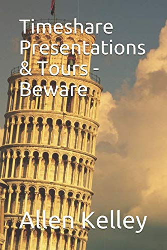 Timeshare Presentations & Tours - Beware