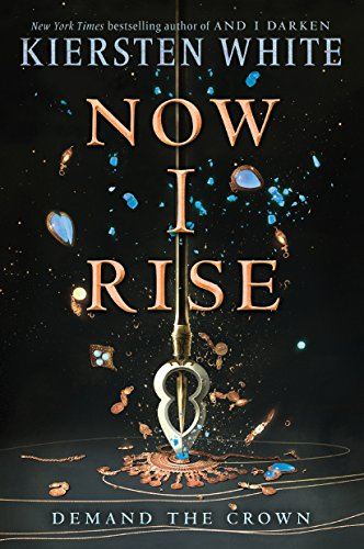 - Now I Rise (And I Darken)