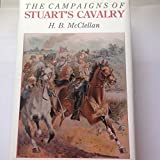 Campaigns of Stuart's Cavalry, Henry B. McClellan, 1555219713