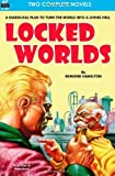 Locked Worlds & The Land that Time Forgot by Hamilton, Edmond, Burroughs, Edgar Rice (2013) Paperback