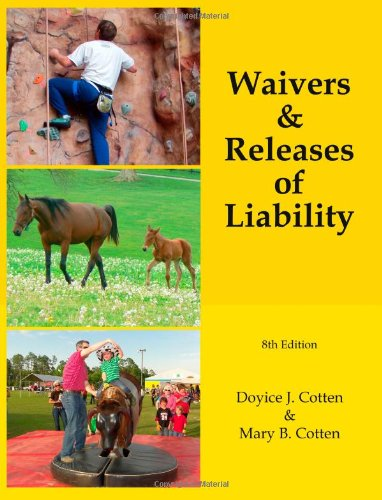 Waivers & Releases of Liability (Volume 8)