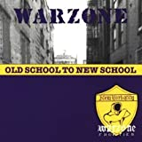 Old School to New School by Warzone (2013-08-02)