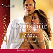 Marrying for King's Millions: Kings of California | Maureen Child
