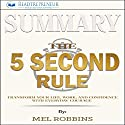 Summary: The 5 Second Rule: Transform Your Life, Work, and Confidence with Everyday Courage Audiobook by  Readtrepreneur Publishing Narrated by Donna Lorenz Motta