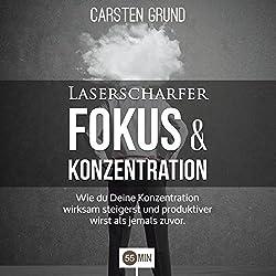 Laserscharfer Fokus & Konzentration
