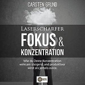 Laserscharfer Fokus & Konzentration Hörbuch