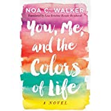 You, Me, and the Colors of Life
