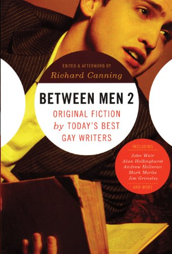 Between Men 2: Original Fiction by Today's Best Gay Writers pdf epub
