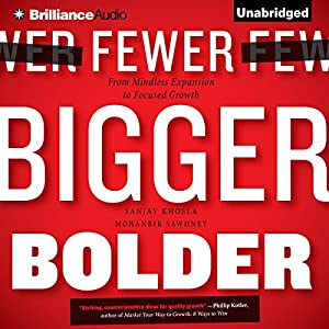 Fewer, Bigger, Bolder Audiobook