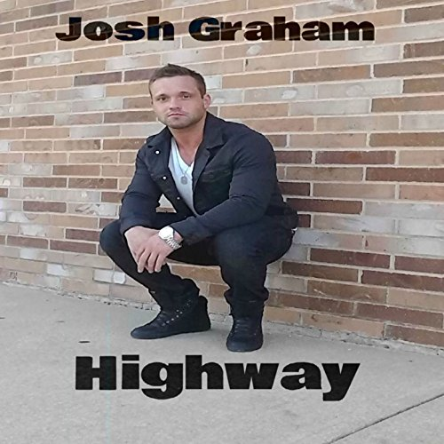 Amazon.com: Highway (feat. Callie Rowe) - Single [Explicit]: Josh