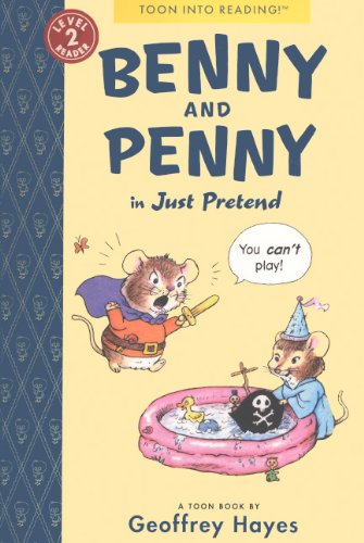 Benny And Penny: Just Pretend (Turtleback School & Library Binding Edition) (Toon into Reading, Level 2 Reader) pdf