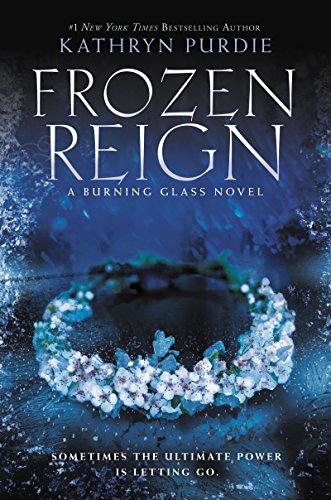 Frozen Reign (Burning Glass Book ()