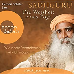 Die Weisheit eines Yogi Hörbuch