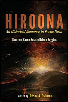 Hiroona: An Historical Romance in Poetic Form