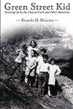 Green Street Kid, Ricardo D. Palacios, 1480803081