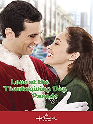 Love At The Thanksgiving Day Parade (The Thanksgiving Day Parade)