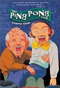 The Ping Pong Club: Loser's Club
