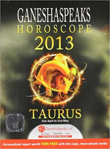 Buy Taurus 2013 GaneshaSpeaks Horoscope Book Online at Low Prices in