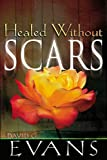 img - for Disc-Healed Without Scars (Single) book / textbook / text book