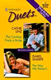 The Cowboy Finds a Bride/The Way We Weren't, Cathie Linz and Isabel Sharpe, 0373440839