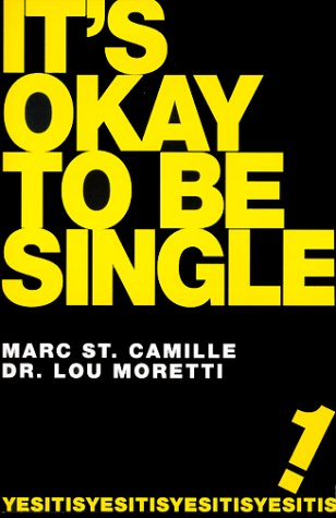 It's Okay To Be Single!