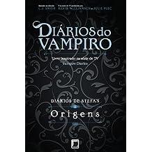 Origens - Diários de Stefan - vol. 1