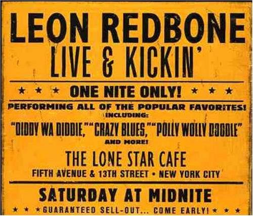 Live & Kickin' by Leon Redbone (2004-05-11) (Leon Redbone Live)