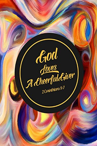 2 Corinthians 9:7 God loves a cheerful giver: Bible Verse Quote Cover Composition Notebook Portable