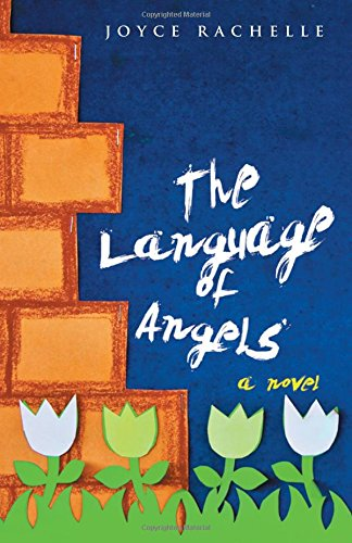 The Language of Angels: a novel by WestBowPress
