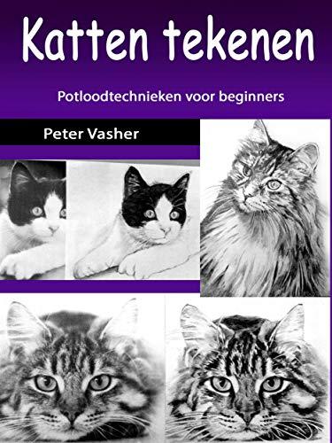 Amazon.com: Katten tekenen: Potloodtechnieken voor beginners ...