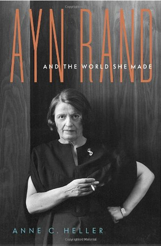Ayn Rand and the World She Made - Edge Shrug