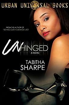 Unhinged by [Sharpe, Tabitha]